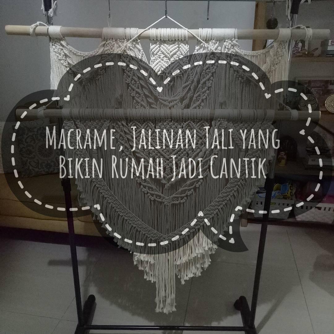 Macrame, Jalinan Tali yang Bikin Rumah Jadi Cantik