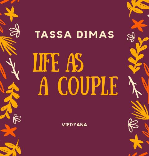 Tassa Dimas Life as A Couple: Obrolan Sore Hari