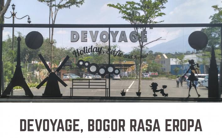 Devoyage, Bogor Rasa Eropa