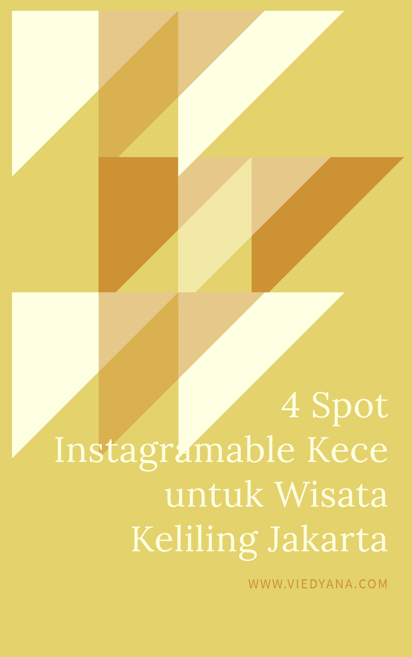 4 Spot Instagramable Kece untuk Wisata Keliling Jakarta