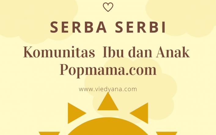 Serba Serbi Komunitas Ibu dan Anak Popmama.com