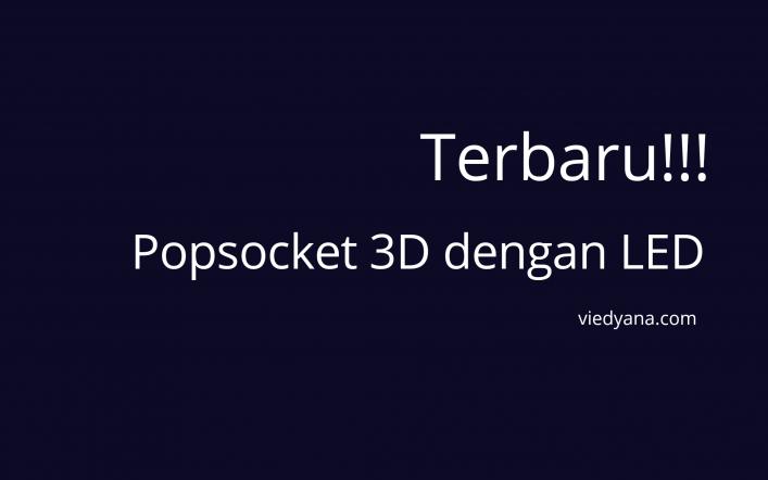 Terbaru!!! Popsocket 3D dengan LED